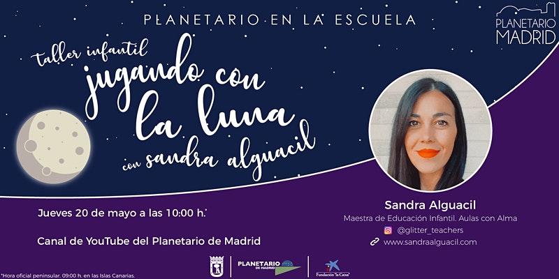 Evento Juega con la Luna en el Planetario de Madrid