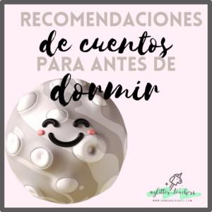 Recomendaciones de cuentos para antes de dormir Sandra Alguacil